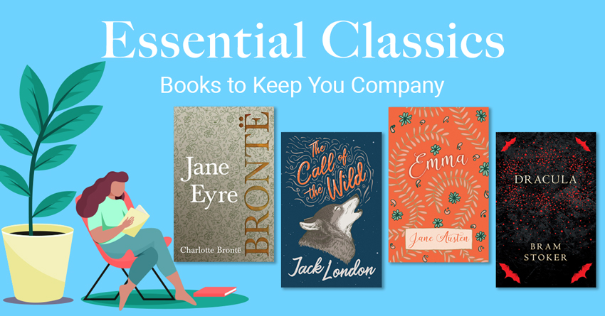 Essential Classics – Books to Keep You Company