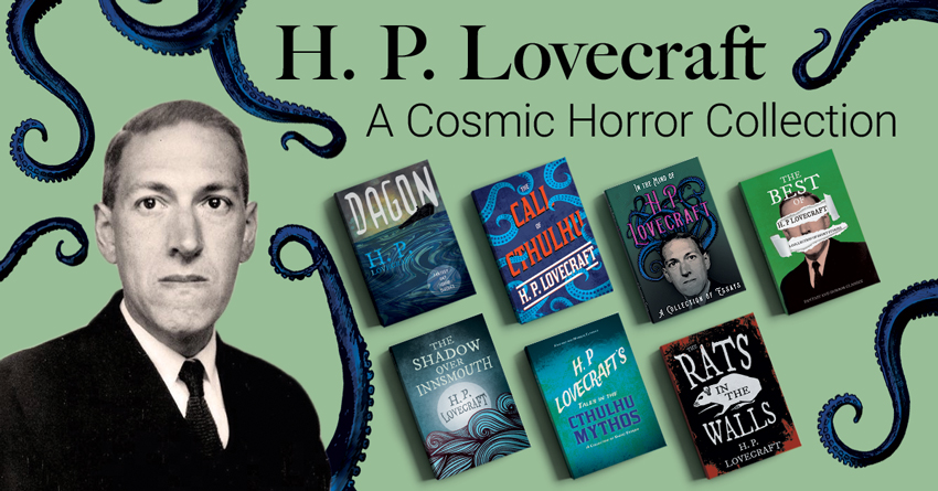 H. P. Lovecraft – A Cosmic Horror Collection