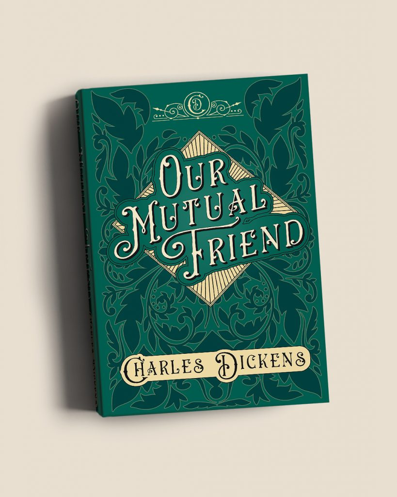 Charles Dickens Collection Our Mutual Friend Blog Book Cover