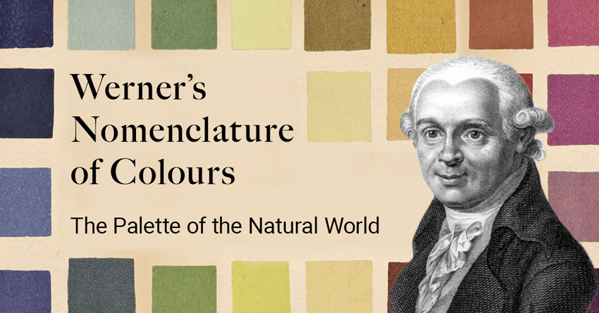 Werner's Nomenclature of Colours – The Palette of The Natural World
