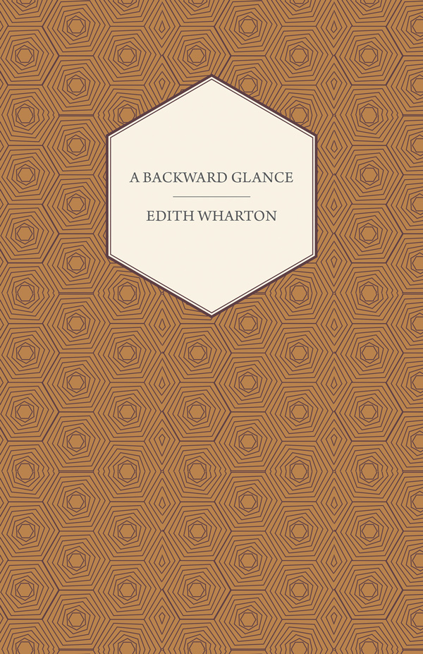 9781406753646 - A Backward Glance - Edith Wharton