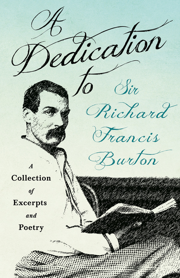 9781528719292 - A Dedication to Sir Richard Francis Burton - Various