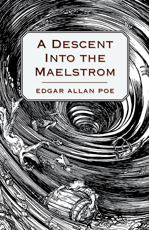 9781447465935 - A Descent into the Maelström - Edgar Allan Poe