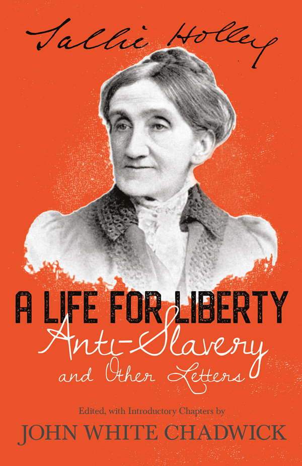 9781443711968 - A Life for Liberty - Sallie Holley