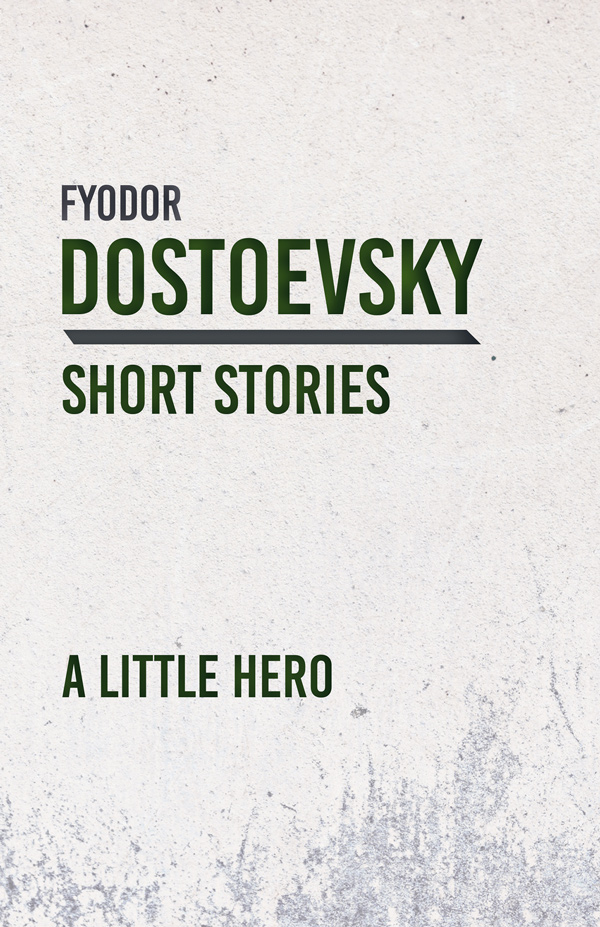 9781528708388 - A Little Hero - Fyodor Dostoevsky