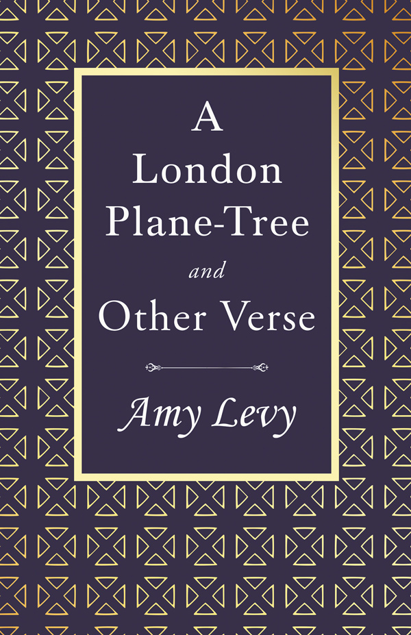 9781528718417 - A London Plane-Tree - Amy Levy