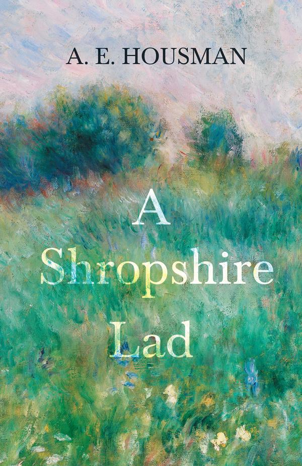 9781528715539 - A Shropshire Lad - A.E. Housman