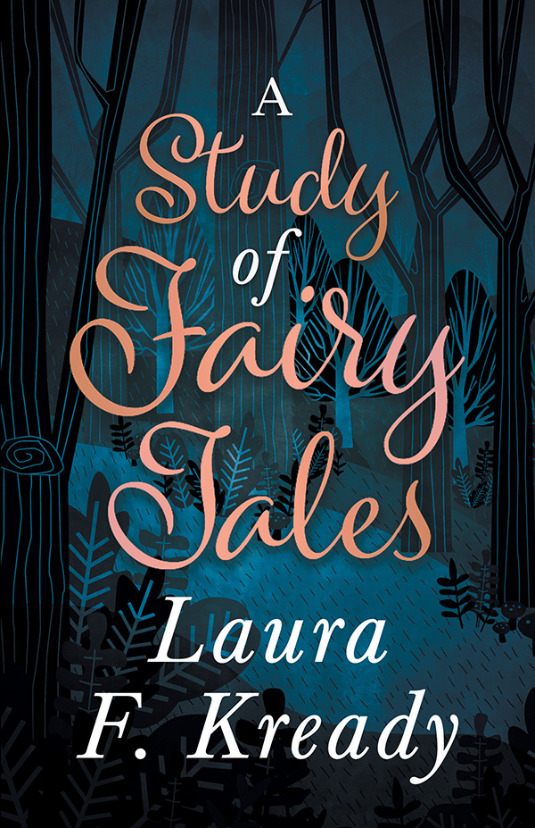 9781528711937 - A Study of Fairy Tales - Laura F. Kready