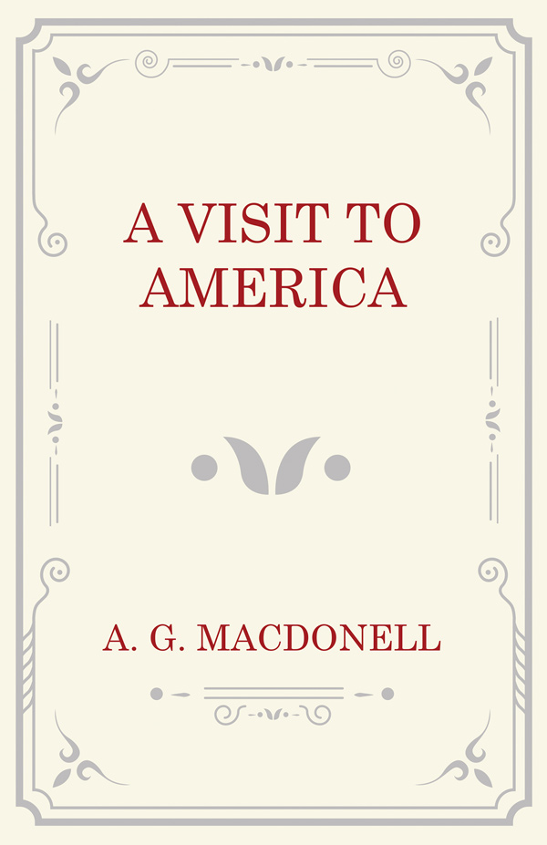 9781473330887 - A Visit to America - A. G. Macdonell