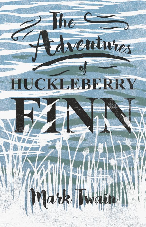 9781406793284 - The Adventures of Huckleberry Finn - Mark Twain