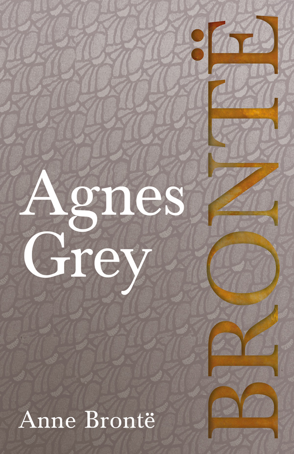 9781528703833 - Agnes Grey - Anne Brontë