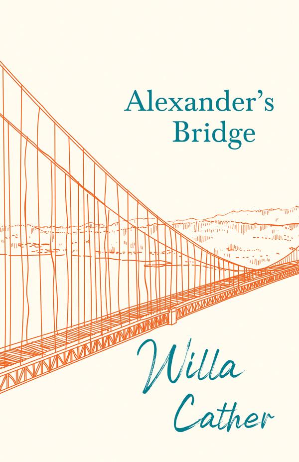9781528716123 - Alexander's Bridge - Willa Cather