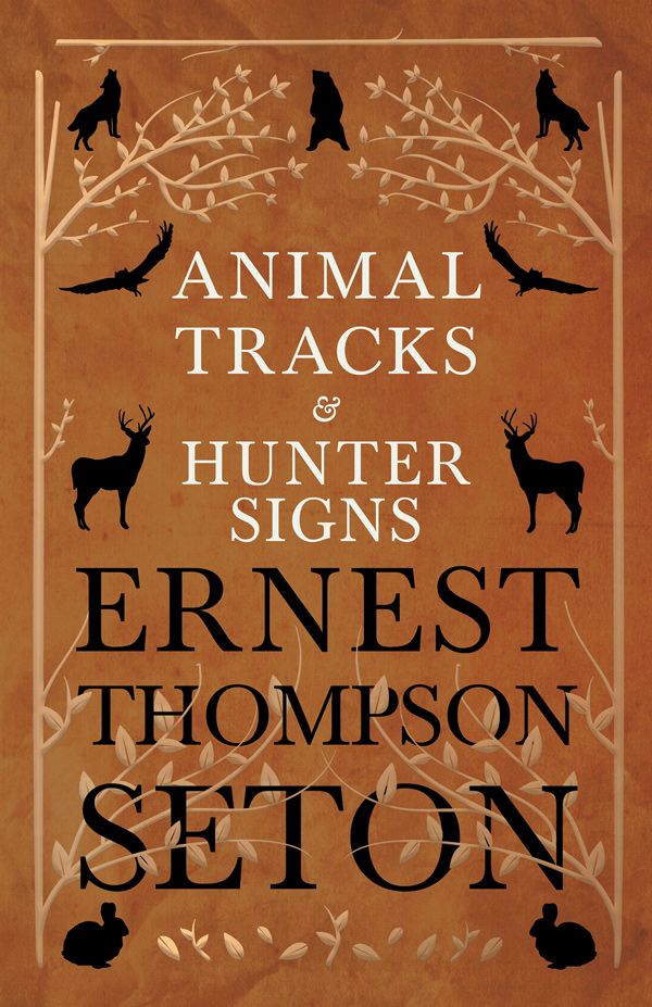 9781528706339 - Animal Tracks and Hunter Signs - Ernest Thompson Seton