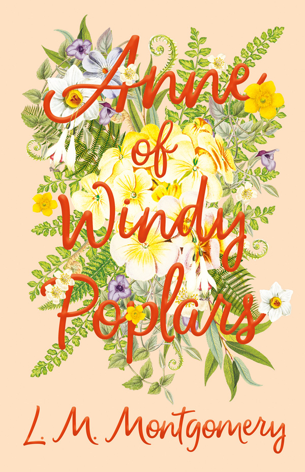 9781473316836 - Anne of Windy Poplars - L. M. Montgomery