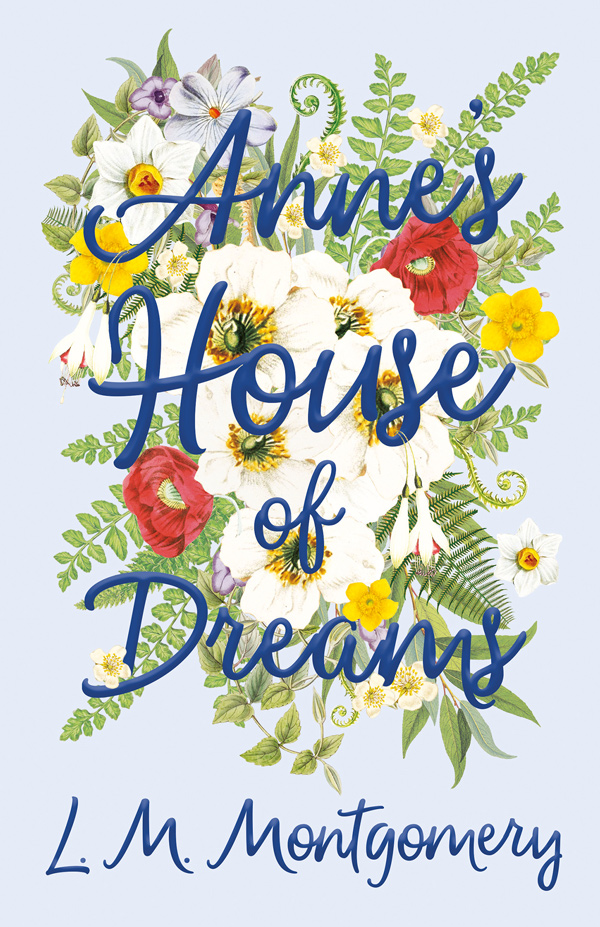 9781473316829 - Anne's House of Dreams - Lucy Maud Montgomery