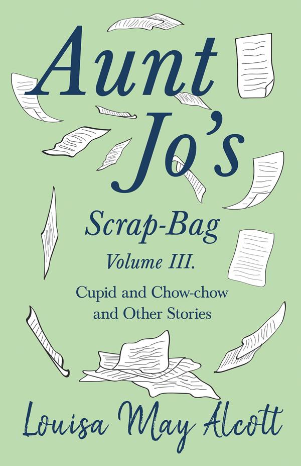 9781528714303 - Aunt Jo's Scrap-Bag