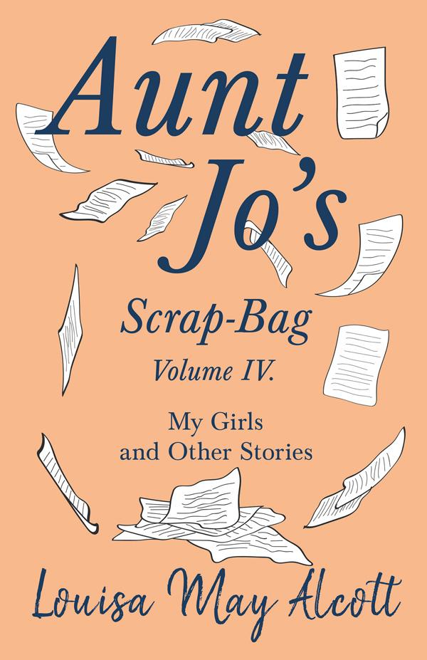 9781528714310 - Aunt Jo's Scrap-Bag