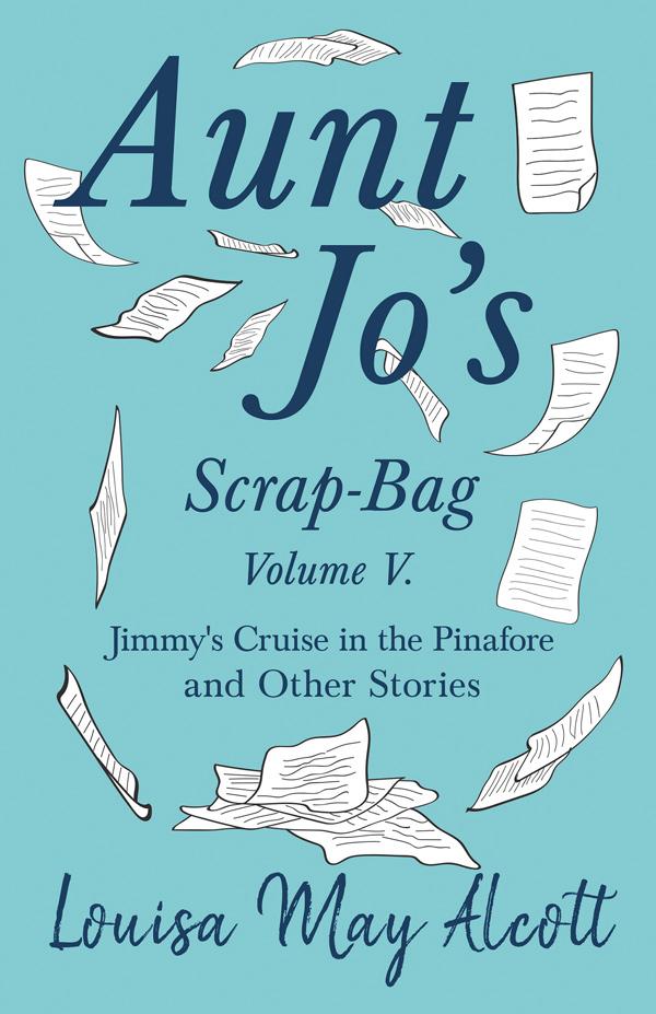 9781528714327 - Aunt Jo's Scrap-Bag