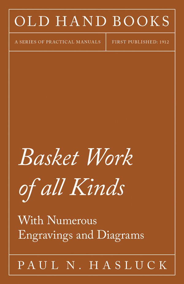 9781528702812 - Basket Work of all Kinds - Paul N. Hasluck