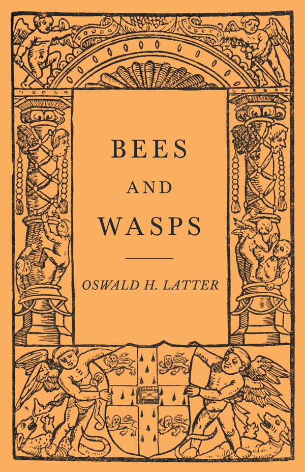 9781528710015 - Bees and Wasps - Oswald H. Latter