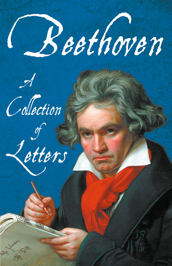 9781528717793 - Beethoven - A Collection of Letters - Various