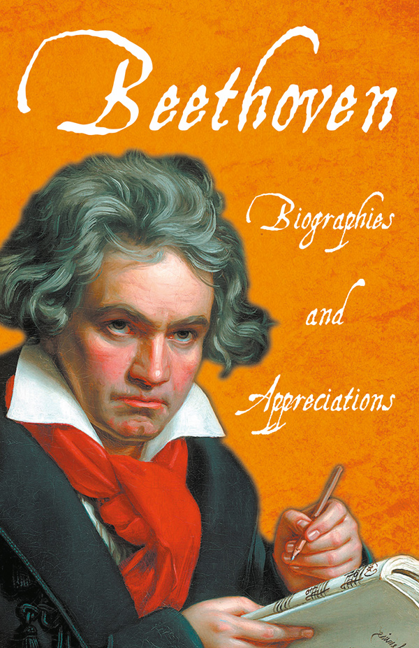 9781528717816 - Beethoven - Biographies and Appreciations - Various