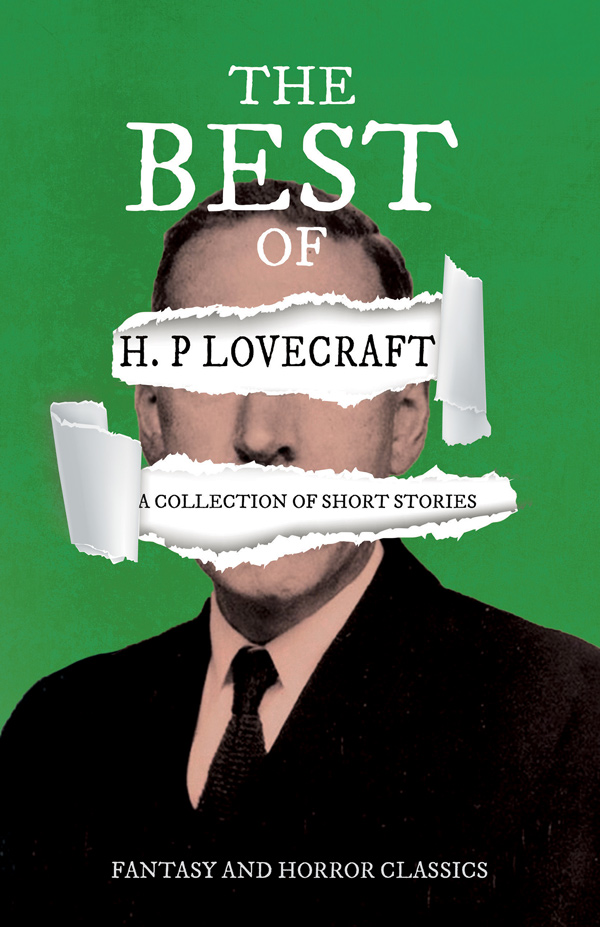 9781447468974 - The Best of H. P. Lovecraft - H.P. Lovecraft