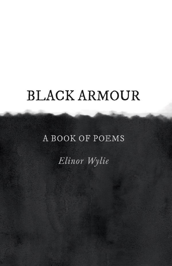 9781528715553 - Black Armour - Elinor Wylie