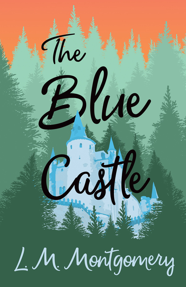 9781473316911 - The Blue Castle - Lucy Maud Montgomery