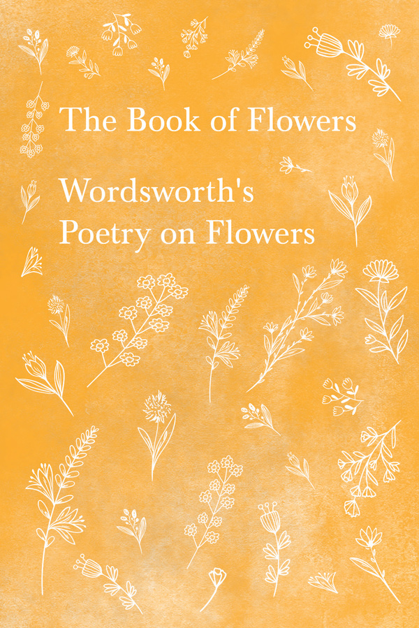 9781528716369 - The Book of Flowers - William Wordsworth
