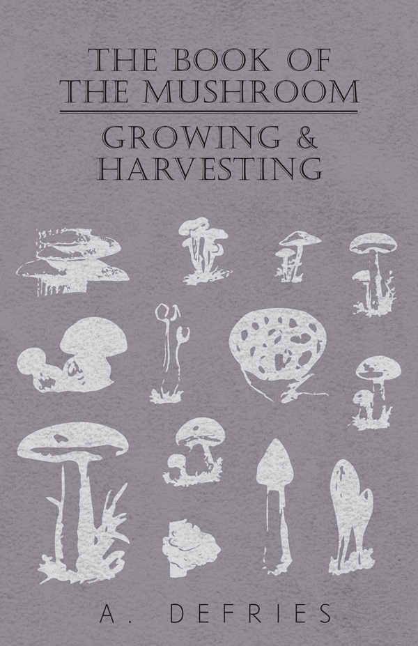 9781406797619 - The Book of the Mushroom - A. Defries