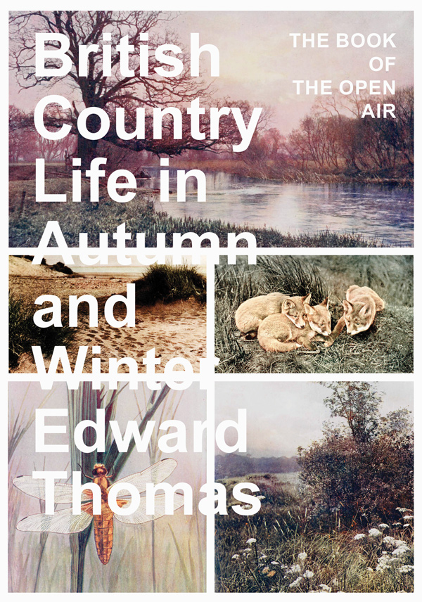 9781473336544 - British Country Life in Autumn and Winter - Edward Thomas