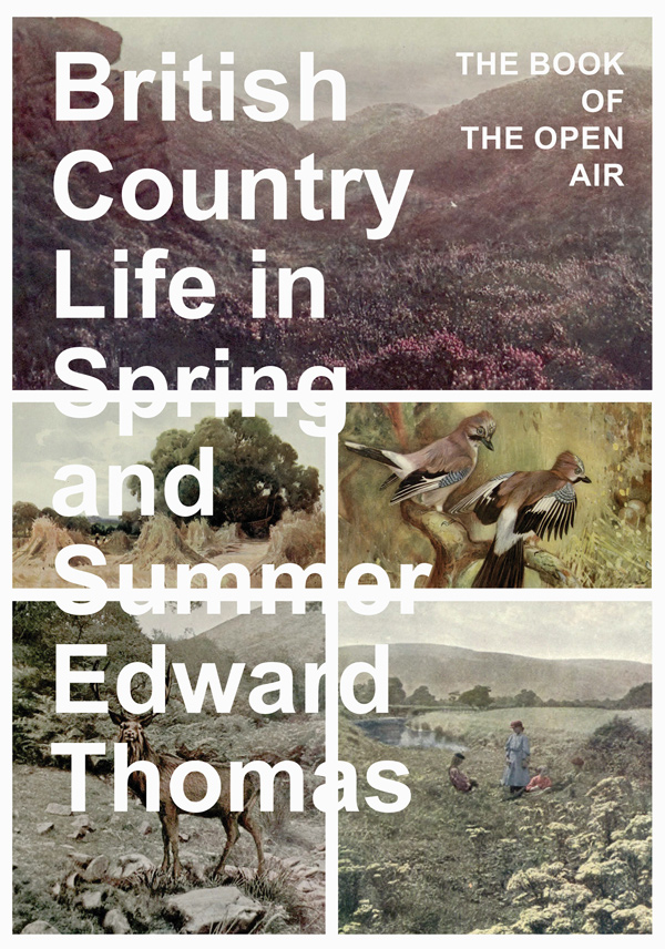 9781473336063 - British Country Life in Spring and Summer - Edward Thomas