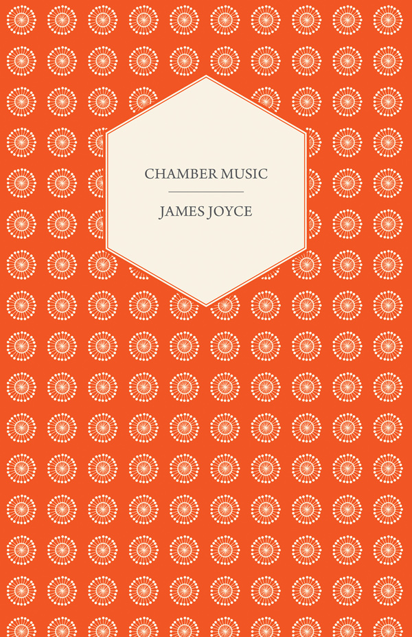 9781447470281 - Chamber Music - James Joyce