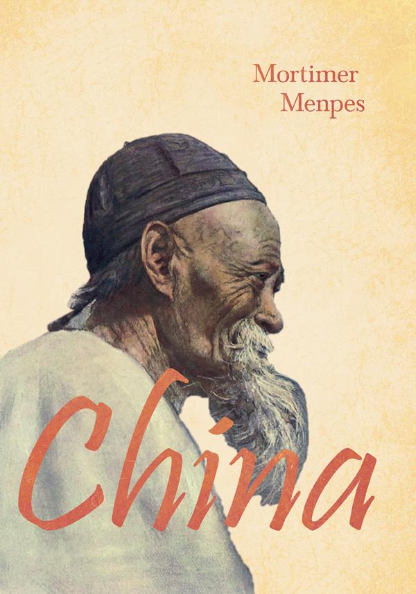 9781528714389 - China - Mortimer Menpes