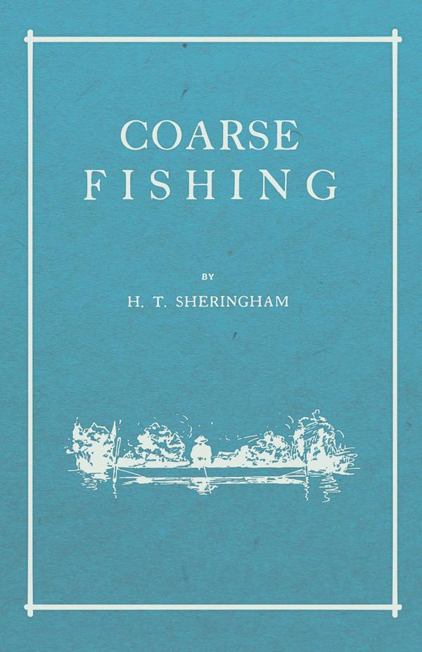 9781528710268 - Coarse Fishing - H.T. Sheringham