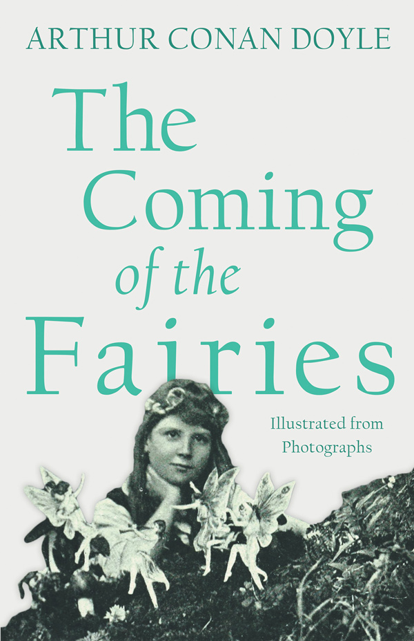 9781528709330 - The Coming of the Fairies - Arthur Conan Doyle