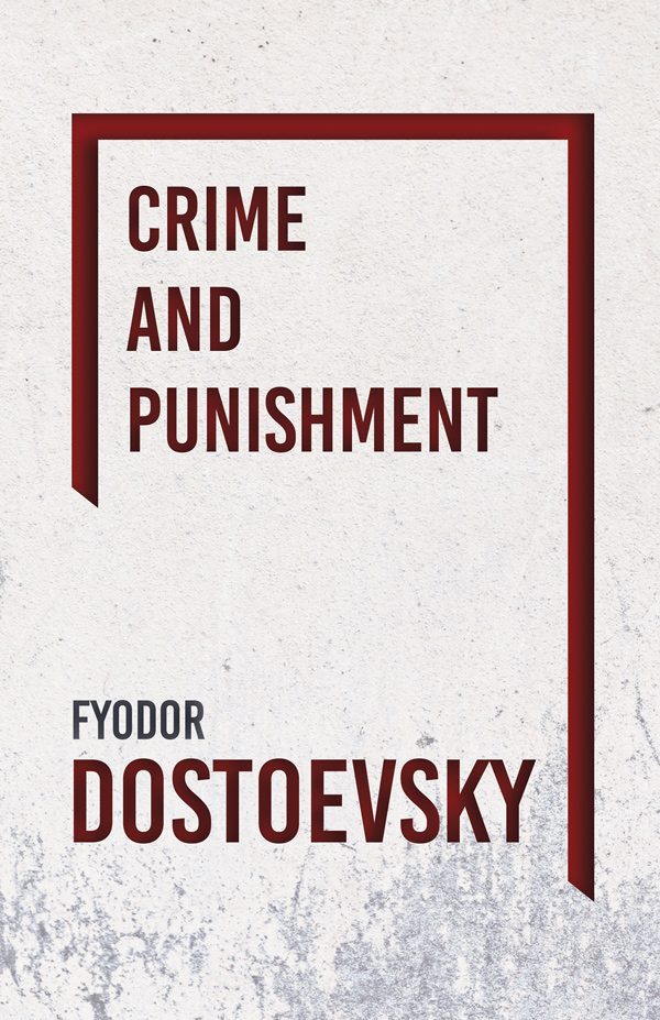 9781406790078 - Crime and Punishment - Fyodor Dostoevsky