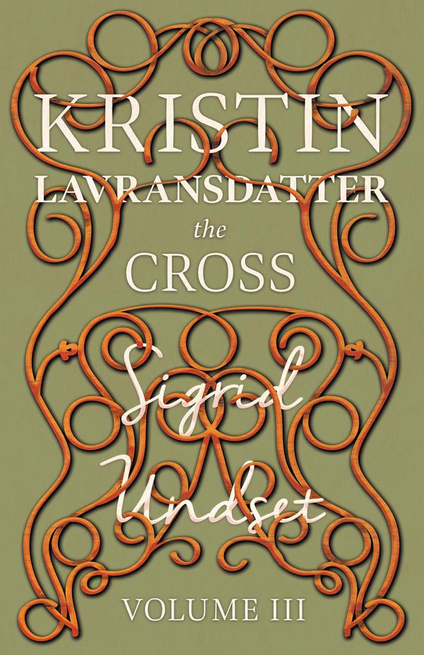 9781444627992 - The Cross - Sigrid Undset