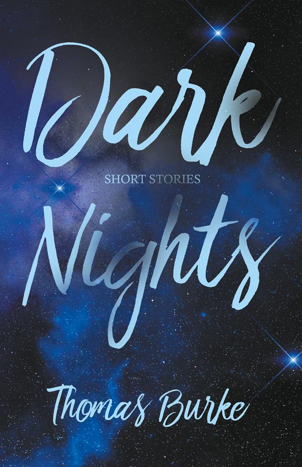 9781528700122 - Dark Nights - Thomas Burke