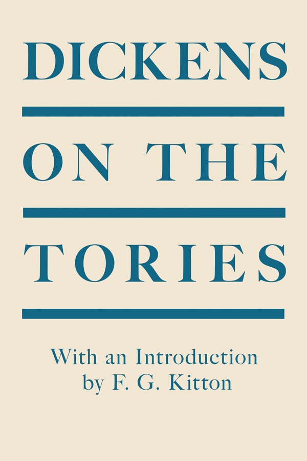 9781528717021 - Dickens on the Tories - Charles Dickens