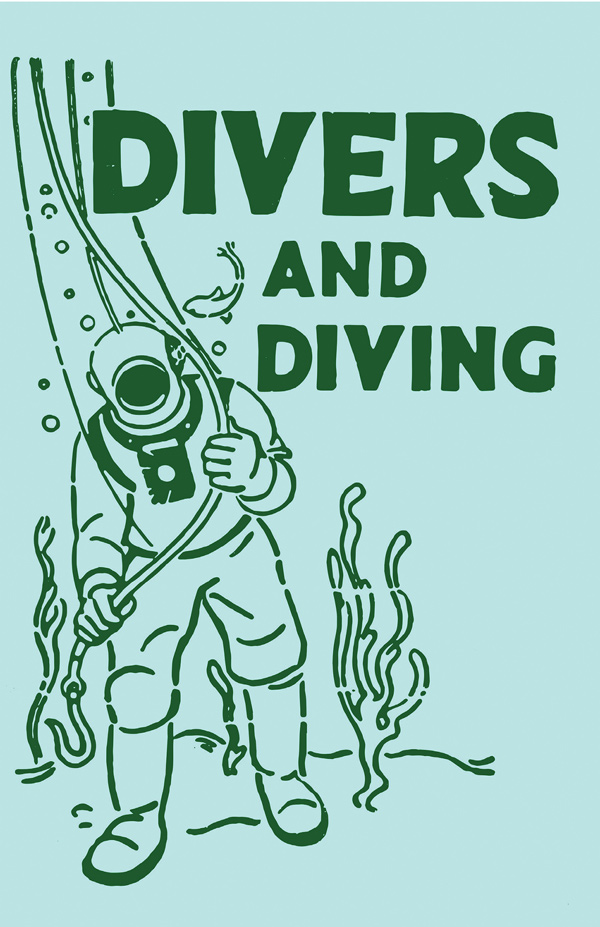 9781528702669 - Divers and Diving - Adam Gowans Whyte