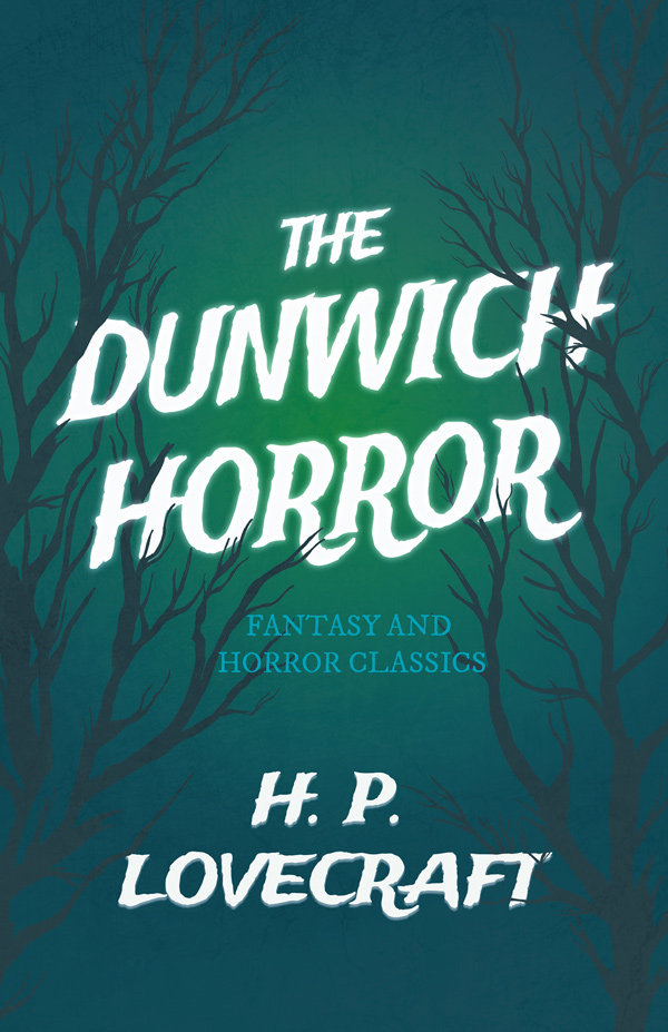 9781447468554 - The Dunwich Horror - H. P. Lovecraft