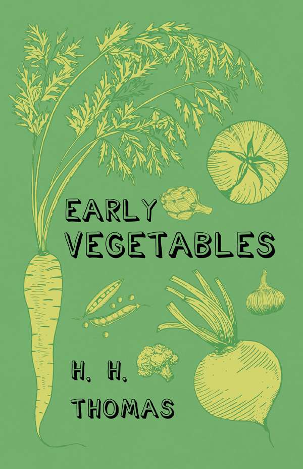 9781528714402 - Early Vegetables - H. H. Thomas