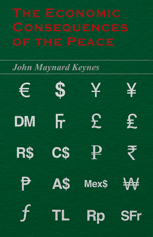 9781447418221 - The Economic Consequences of the Peace - John Maynard Keynes