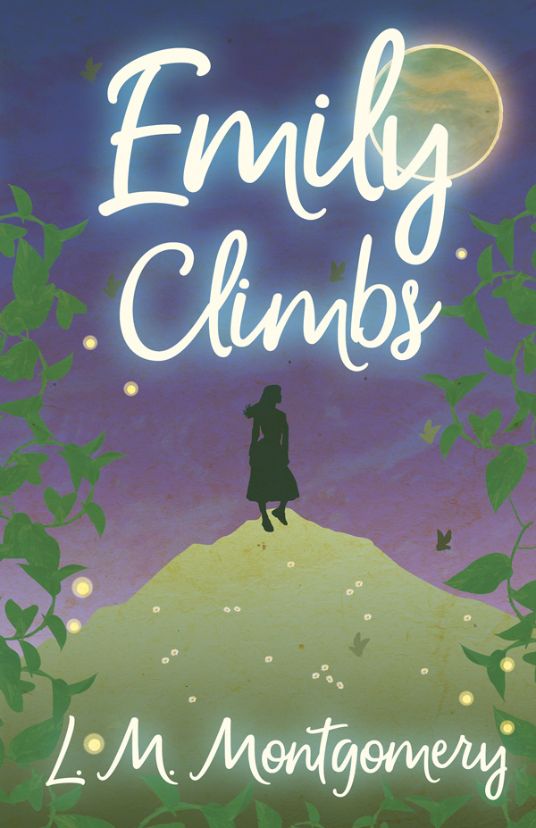 9781473316805 - Emily Climbs - Lucy Maud Montgomery