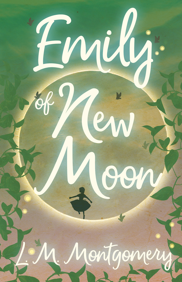 9781473316812 - Emily of New Moon - Lucy Maud Montgomery