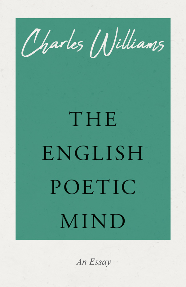 9781528708616 - The English Poetic Mind - Charles Williams