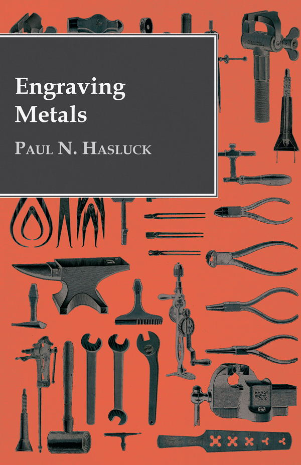 9781443773133 - Engraving Metals - Paul N. Hasluck