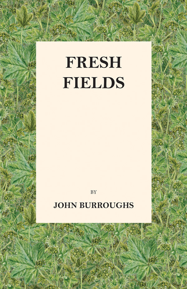 9781473335417 - Fresh Fields - John Burroughs